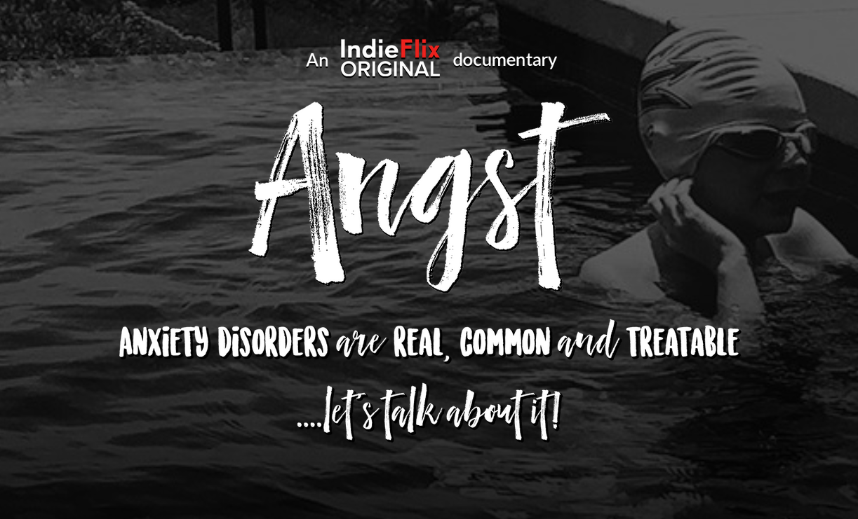 Angst. An IndieFlix Original.